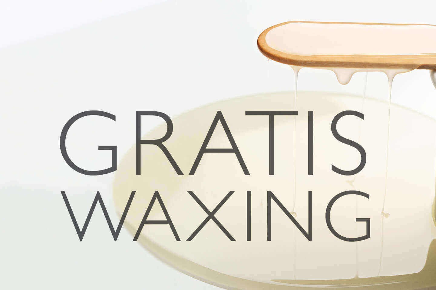 EXTRA WAXING OHNE EXTRA KOSTEN